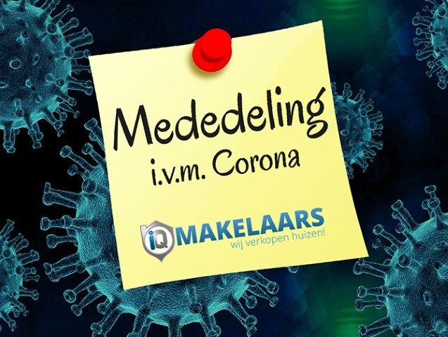 iQ Makelaars policy regarding the Corona-virus